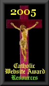 2005 Catholic Website Award for Resources